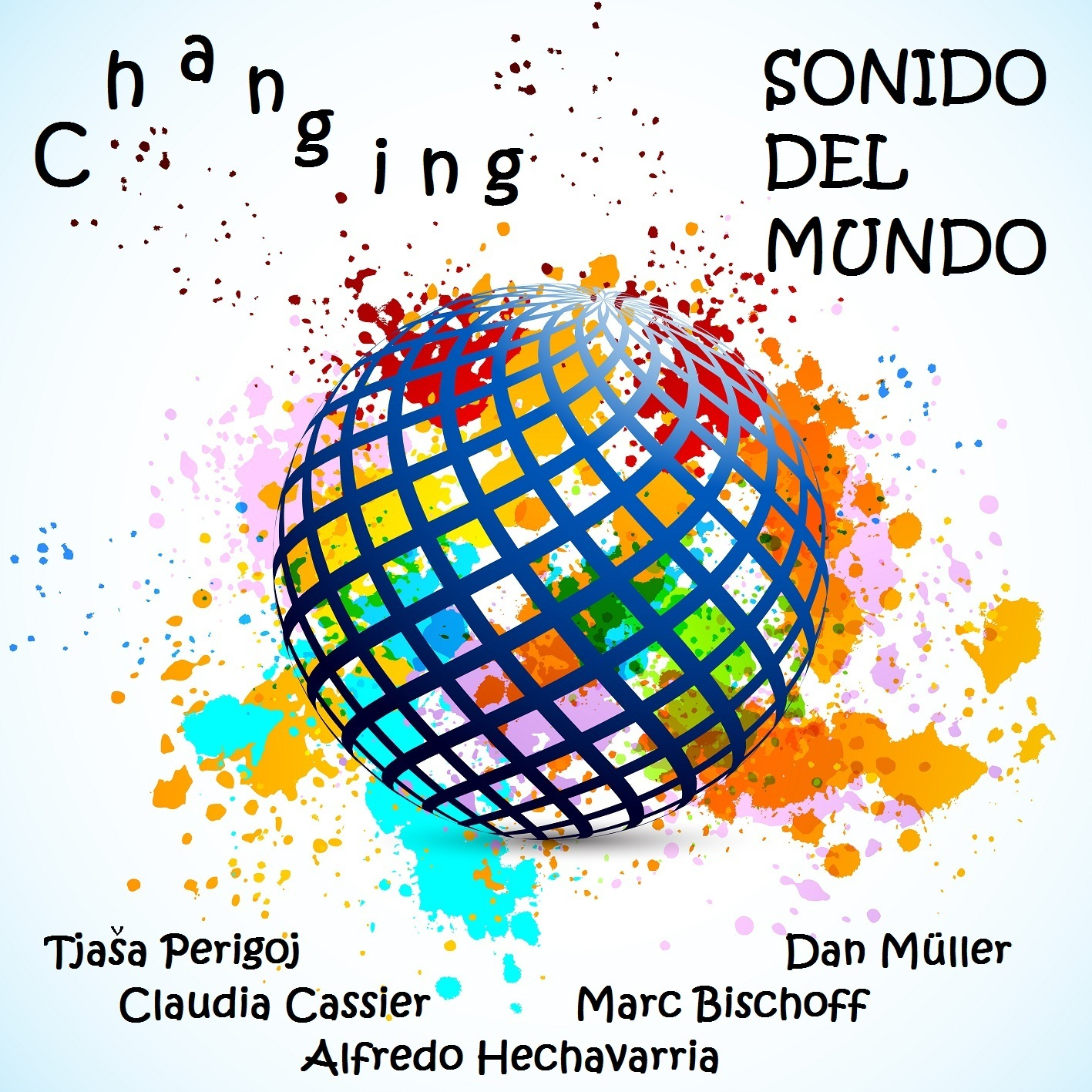 "Sonido del Mundo's Debut Album: ""Changing"""